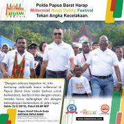 Galeri Millenial Road Safeti Festival. Polda Papua Barat Sabtu 2 Februari 2019