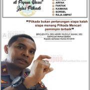 Kapolda Papua Barat: Pilkada Mencari Pemimpin Terbaik