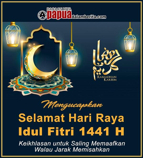 Selamat Idul Fitri 2020 M – 1441 Hijriah